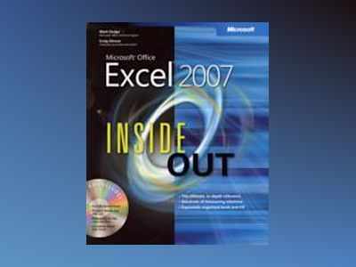Microsoft Office Excel 2007 Inside Out av Mark Dodge