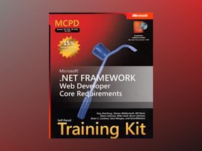 MCPD Self-Paced Training Kit (Exams 70-536, 70-528, 70-547): Microsoft .NET av Northrup