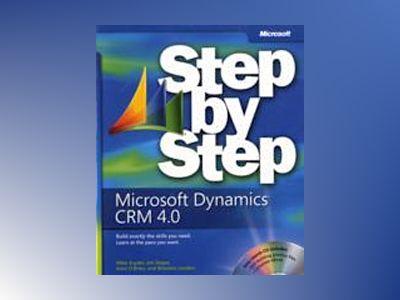 Microsoft Dynamics CRM 4.0 Step by Step av Mike Snyder