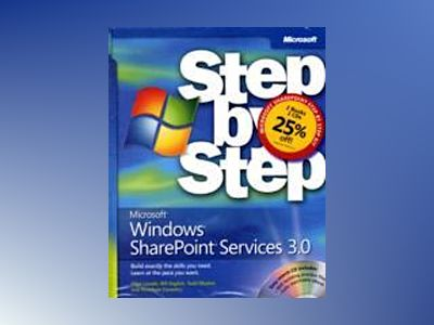 The Microsoft SharePoint Step by Step Kit: Microsoft Windows SharePoint Ser av Olga Londer