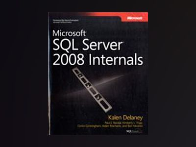 Microsoft SQL Server 2008 Internals av Kalen Delaney