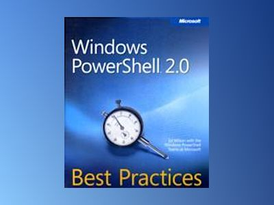 Windows PowerShell 2.0 Best Practices av Ed Wilson