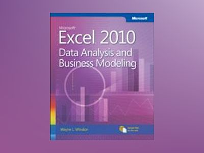 Microsoft Excel 2010: Data Analysis and Business Modeling av Wayne L. Winston