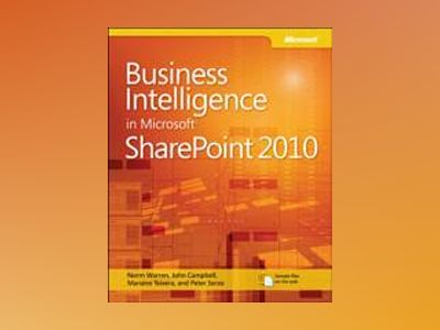 Business Intelligence in Microsoft SharePoint 2010 av Norm Warren