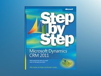 Microsoft Dynamics CRM 5.0 Step by Step av Mike Snyder