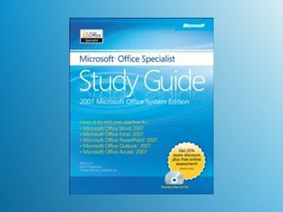 The Microsoft Office Specialist Study Guide av Joyce Cox