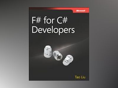 F# for C# Developers av Tao Liu