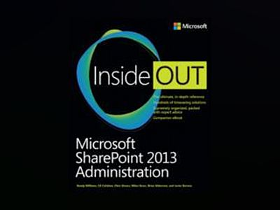 Microsoft SharePoint 2013 Administration Inside Out av Randy Williams