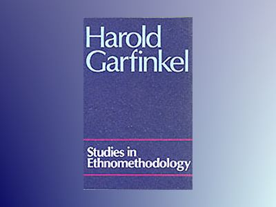 Studies in ethnomethodology av Harold Garfinkel
