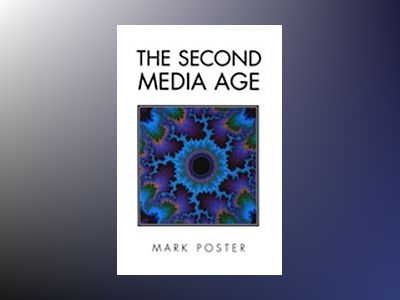 Second media age av Mark Poster