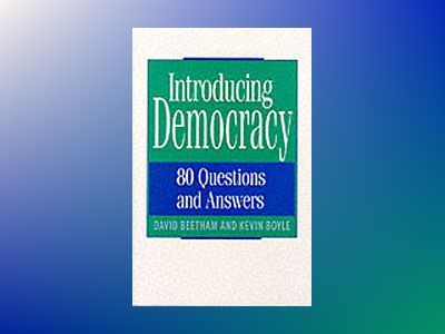 Introducing democracy - 80 questions and answers av David Beetham