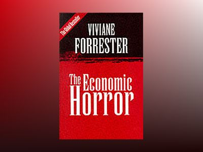Economic horror av Viviane Forrester