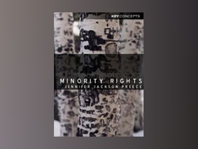 Minority Rights: Between Diversity and Community av Jennifer Jackson Preece
