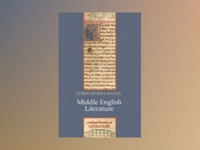 Middle English Literature av Christopher Cannon