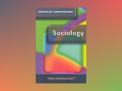 Sociology - a short introduction av Nicholas Abercrombie