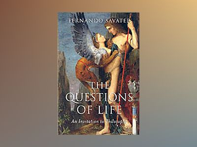 Questions of life - an invitation to philosophy av Fernando Savater