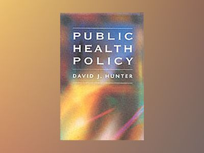 Public Health Policy av David Hunter