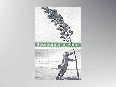 Ecological Ethics: An Introduction av Patrick Curry