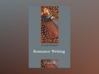 Romance Writing av Lynne Pearce