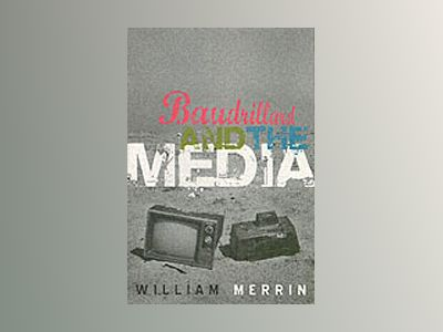 Baudrillard and the Media: A Critical Introduction av William Merrin