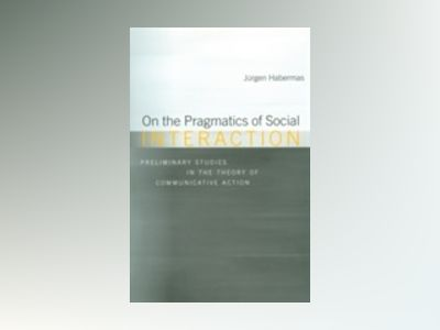 On the pragmatics of social interaction av Jurgen Habermas