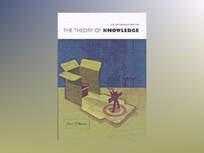An Introduction to the Theory of Knowledge av Dan O'Brien