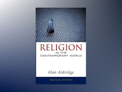 Religion in the Contemporary World, 2nd Edition av Alan Aldridge