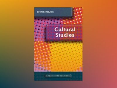 Cultural Studies av Chris Rojek