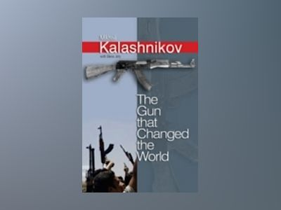 The Gun that Changed the World av Elena Joly