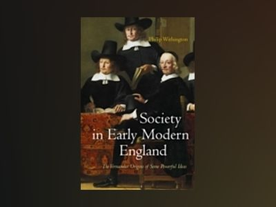 Society in Early Modern England av Philip Withington