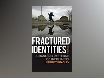Fractured Identities, 2nd Edition av Harriet Bradley