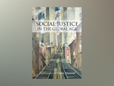 Social Justice in a Global Age av Olaf Cramme