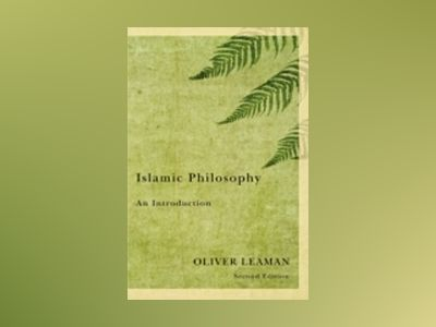 Islamic Philosophy av Oliver Leaman