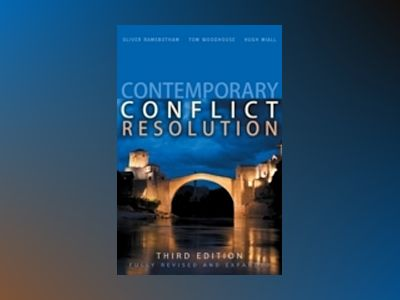 Contemporary Conflict Resolution, 3rd Edition av Oliver Ramsbotham