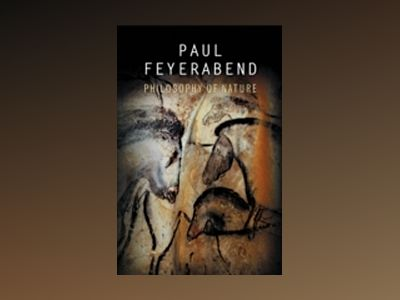 Philosophy of Nature av Paul K. Feyerabend