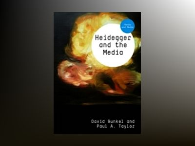Heidegger and the Media av David Gunkel