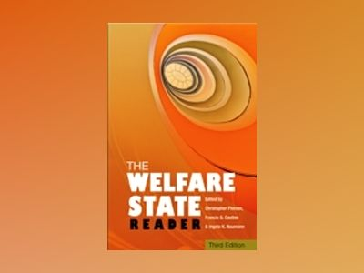The Welfare State Reader, 3rd Edition av Christopher Pierson