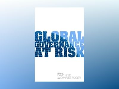 Global Governance at Risk av David Held