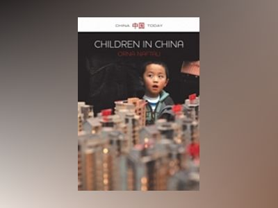 Children in China av Orna Naftali