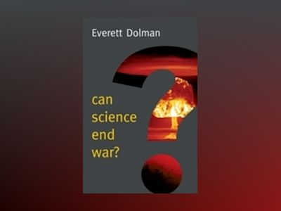 Can Science End War? av Everett Dolman