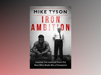 Iron Ambition av Mike Tyson
