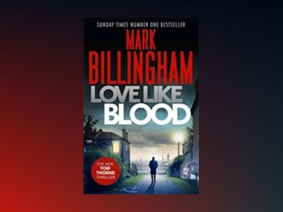 Love Like Blood av Mark Billingham