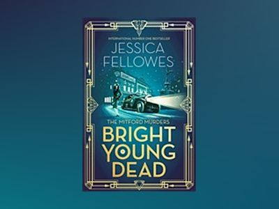 Bright Young Dead av Jessica Fellowes