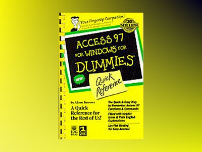 Access 97 For Windows For Dummies: Quick Reference av Alison Barrows