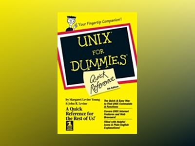 UNIX For Dummies?: Quick Reference, 4th Edition av John R. Levine