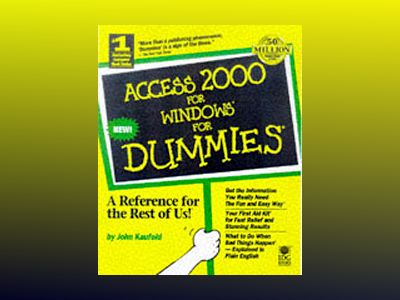 Access 2000 For Windows For Dummies av John Kaufeld