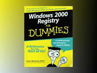 Windows 2000 Registry For Dummies av Weadock