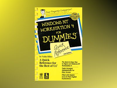 Windows NT Workstation 4 For Dummies, QR, 2E av HILLEY