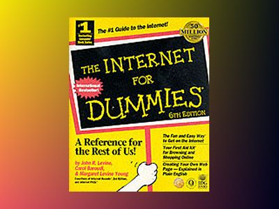 Internet For Dummies, 6th Edit av LEVINE