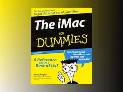 iMac For Dummies, 2E, The av Pogue